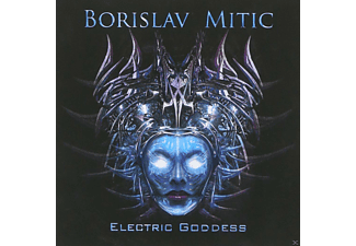 Borislav Mitic - Electric Goddess - (CD)