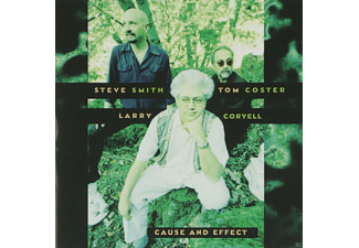 Tom Coster, Larry Coryell, Steve Smith - Cause And Effect - (CD)
