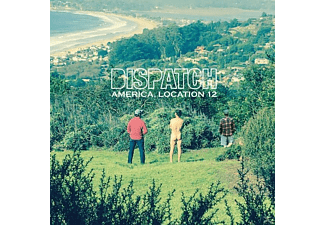 Dispatch - America,Location 12 - (CD)
