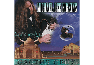 Michael Lee Firkins - Cactus Cruz - (CD)