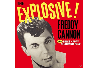 Freddy Cannon - The Explosive!...+Sings Happy Shades Of Blue+8 - (CD)