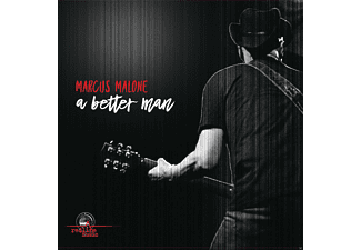Marcus Malone - A Better Man - (CD)
