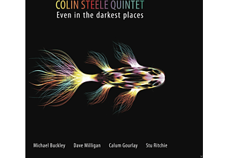 Colin Quintet Steele - Even In The Darkest Places - (CD)