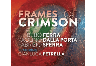 Ferra/Dalla Porta/Sferra - Frames Of Crimson - (CD)