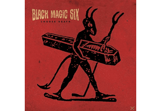 Black Magic Six - Choose Death - (CD)