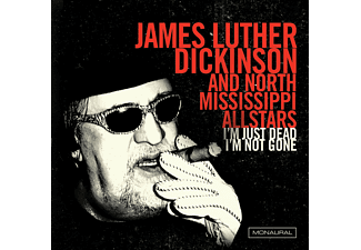 James Luther Dickinson - I'm Just Dead, I'm Not Gone (Limited Edition) (Vinyl LP (nagylemez))