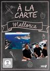 Mallorca a la carte [DVD] - broschei