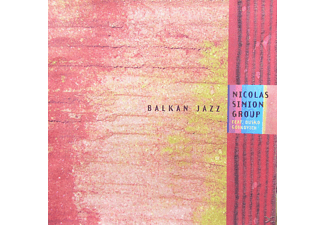 Nicolas Simion Group feat. Dusko Gojkovich - Balkan Jazz - (CD)