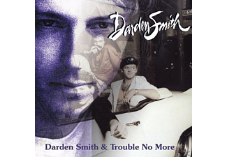 Darden Smith - Darden Smith/Trouble No More - (CD)