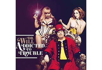 DR.WILL - Addicted to Trouble - (Vinyl)