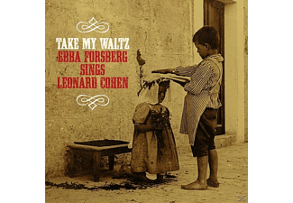 Ebba Forsberg - Take My Waltz: Sings Leonard Cohen - (CD)