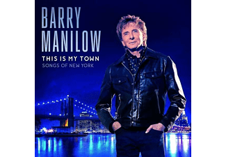 Barry Manilow - This Is My Town: Songs Of New York (CD)