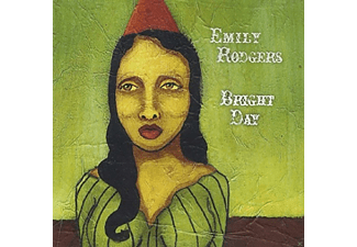 Emily Rodgers - Bright Day - (CD)