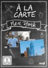 New York a la carte [DVD]