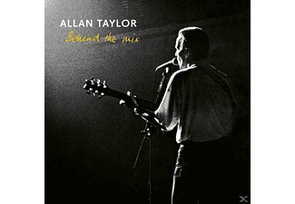 Allan Taylor - Behind The Mix - (CD)