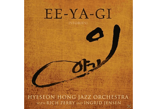 Rich & Hyeseon Hong Jazz Orchestra & Perry - Ee-Ya-Gi (Stories) - (CD)