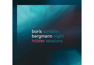 Boris Bergmann - Hölder/Scriabin Night Sessions - (CD)