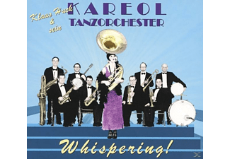 Kareol Tanzorchester - Whispering - (CD)