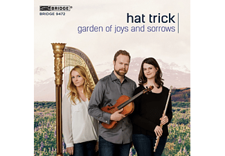 Hat Trick Trio - GARDEN OF JOYS AND SORROWS - (CD)
