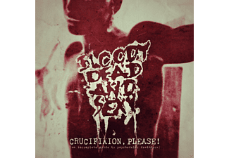 Bloody Dead And Sexy - CRUCIFIXION PLEASE! - (CD)