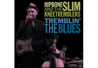 Hipbone Slime & The Kneetremblers - TREMBLIN THE BLUES - (Vinyl)