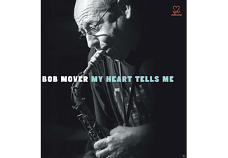 Bob Mover - My Heart Tells Me - (CD)
