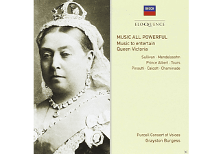 Grayston Burgess, The Purcell Consort Of Voices - Music All Powerful - Music To Entertain Queen Victoria - (CD)