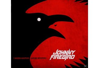 Johnny Firebird - Finders Keepers Losers Weepers - (CD)