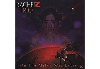 Rachel Z Trio - On The Milkway Express - (CD)