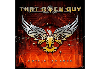 That Rock Guy - NOTHIN TO LOSE - (CD)