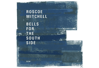 Roscoe Mitchell - Bells For The Southside - (CD)