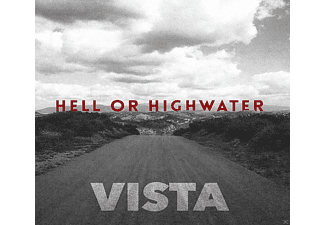 Hell Or Highwater - Vista - (CD)
