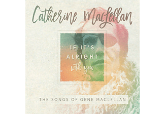Catherine Maclellan - IF IT S ALRIGHT WITH YOU-THE - (CD)