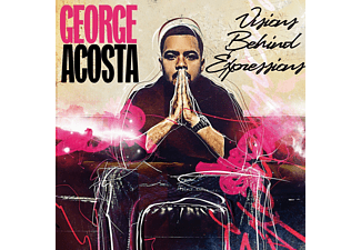 George Acosta - Visions Behind Expressions - (CD)