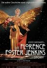 Die Florence Foster Jenkins Story [DVD] - broschei
