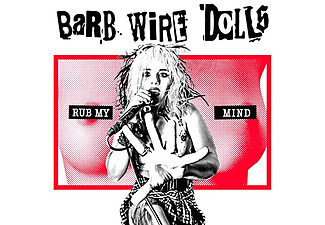 Barb Wire Dolls - Rub My Mind (CD)
