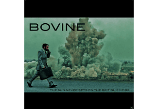 Bovine - The Sun Never Sets On The British Empire - (CD)