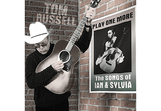 Tom Russell - Play One More - The Songs of Ian & Sylvia (CD)
