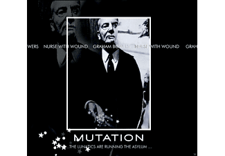 Nurse With Wound / Graham Bowers - Mutation...The Lunatics Are Running - (CD)