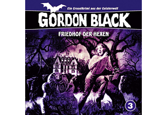 Gordon Black 3: Friedhof Der Hexen - 1 CD - Horror