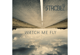 The Strobez - Watch Me Fly - (CD)
