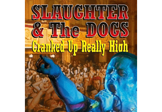 Slaughter & The Dogs - Cranked Up Really High - (CD)