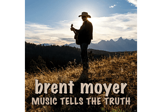 Brent Moyer - Music Tells The Truth - (CD)