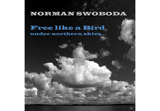 Norman Swoboda - Free Like A Bird - (CD)