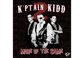 K'ptain Kidd - MORE OF THE SAME (LIM.ED.) - (Vinyl)