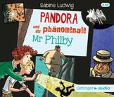 Sabine Ludwig - Pandora und der phänomenale Mr Philby (CD)
