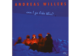 Andreas Willers - Can I Go Like This? - (CD)