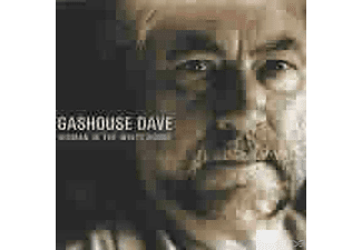 Gashouse Dave - WOMAN IN THE WHITE HOUSE - (CD)