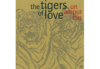 The Tigers Of Love - Un amour fou - (CD)