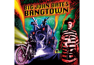 Big John Bates - Bangtown - (CD)